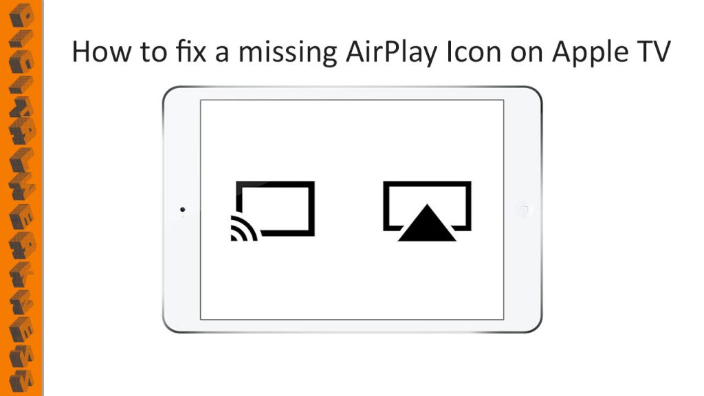AirPlay Icon missing on apple tv fix